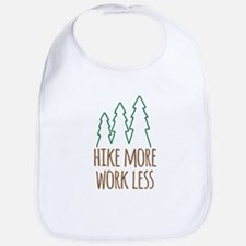 Hike More Work Less Bib