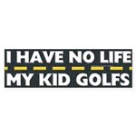 My Kid Golfs Bumper Sticker