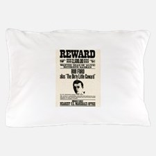 Bob Ford Wanted Pillow Case