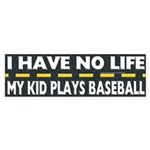 My Kid Plays Baseball Bumper Sticker