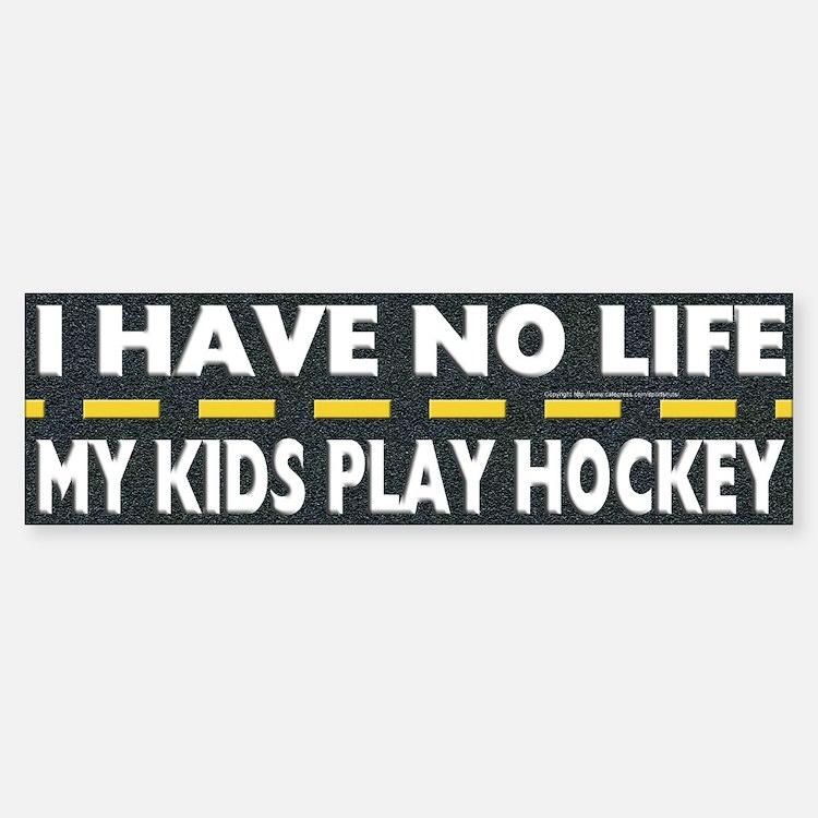 My Kids Play Hockey Bumper Bumper Bumper Sticker