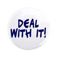 "Deal with it 3.5"" Button"