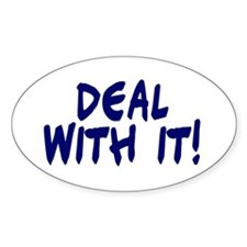 Deal with it Oval Decal