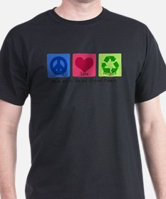 Peace Love Recycle T-Shirt