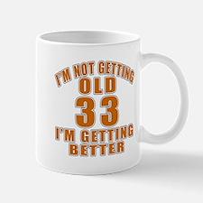 33 I Am Getting Better Mug