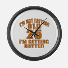 25 I Am Getting Better Large Wall Clock
