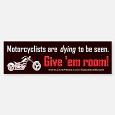 Motorcyclists Seen Bumper Bumper Bumper Sticker