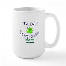 TA DA IRISH NANA TO BE Mug