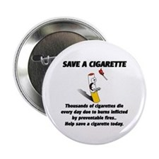 "save a cigarette 2.25"" Button"