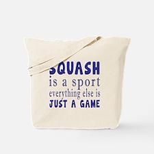 Squash is a sport Tote Bag