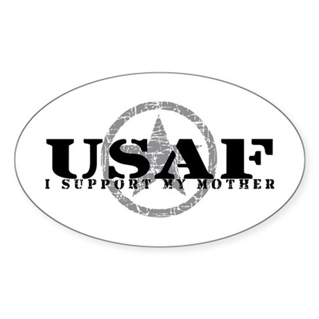I Support My Mother - Air Force Oval Sticker