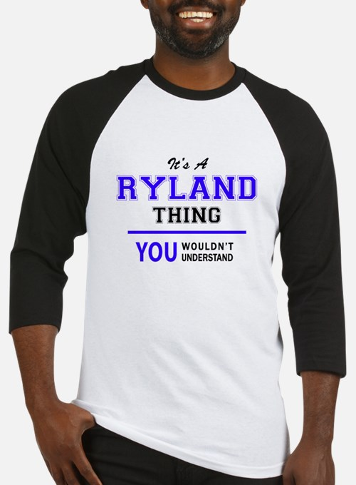 It's RYLAND thing, you wouldn't un Baseball Jersey