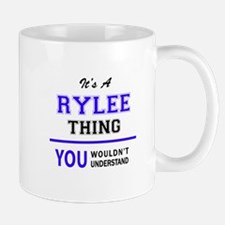 It's RYLEE thing, you wouldn't understand Mugs