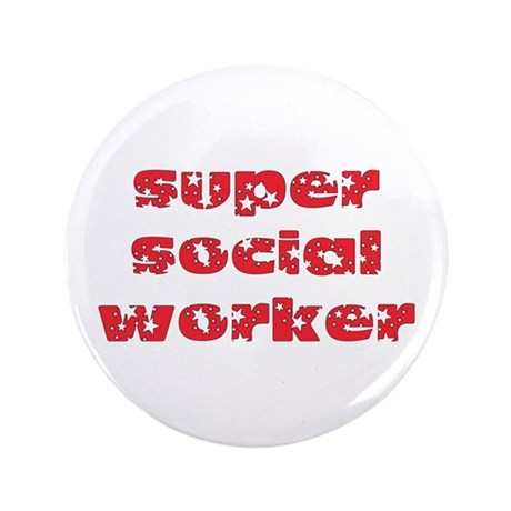 """super social worker (Red) 3.5"""" Button"""