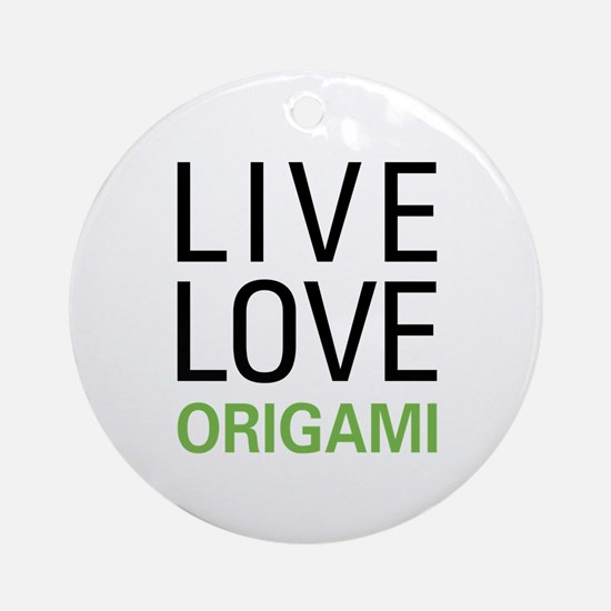Live Love Origami Ornament (Round)