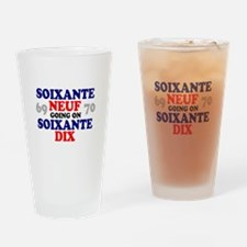 69 GOING ON 70 - FRENCH - Drinking Glass