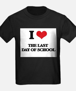 the last day of school T-Shirt