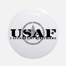I Support My Girlfriend - Air Force Ornament (Roun