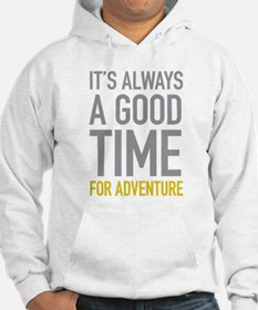 Good Time For Adventure Jumper Hoody