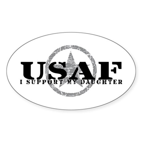 I Support My Daughter - Air Force Oval Sticker