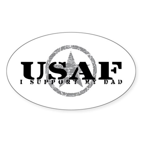 I Support My Dad - Air Force Oval Sticker
