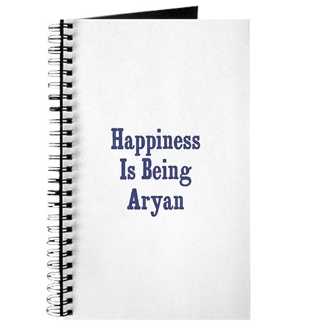 Happiness is being Aryan Journal