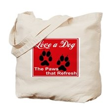 Paws that Refresh Tote Bag