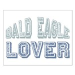 Bald Eagle Lover Bird Love Small Poster