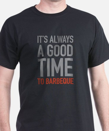 To Barbeque T-Shirt