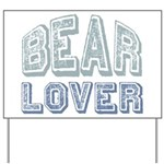 Bear Lover Grizzly Black Brown Yard Sign