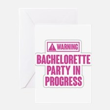 Warning Bachelorette Party in Progr Greeting Cards