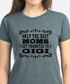 The Best Moms Get Promoted T-Shirt