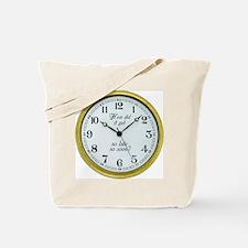 Sooner than Later Tote Bag