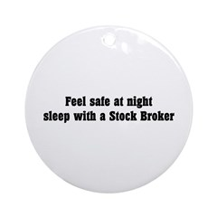 Feel safe with a Stock Broker Ornament (Round)