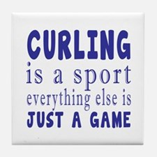 Curling is a sport Tile Coaster