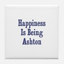 Happiness is being Ashton Tile Coaster