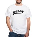 Stock Broker White T-Shirt