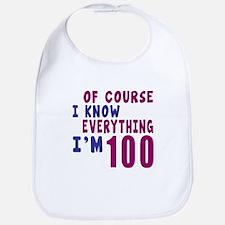 I Know Everythig I Am 100 Bib