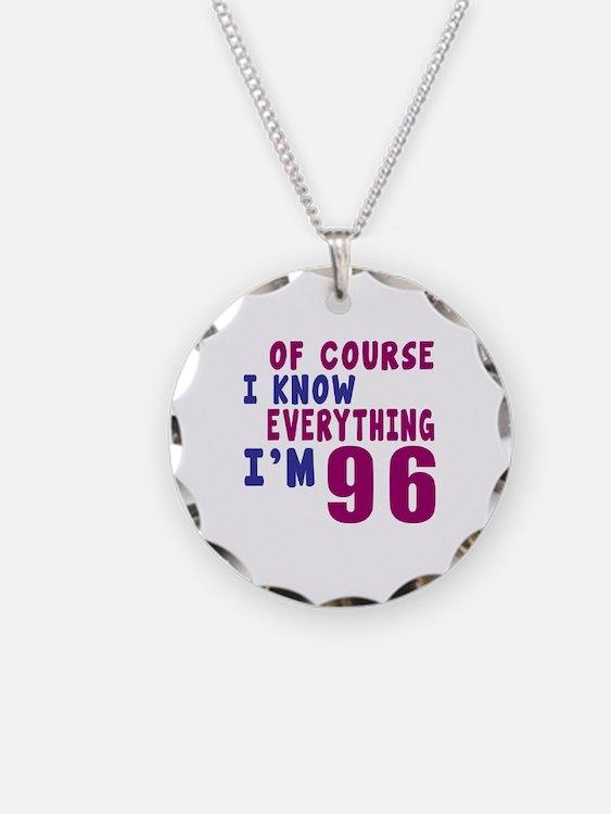 I Know Everythig I Am 96 Necklace