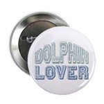 "Dolphin Lover Love Porpoise 2.25"" Button (100 pack"