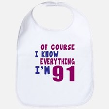 I Know Everythig I Am 91 Bib