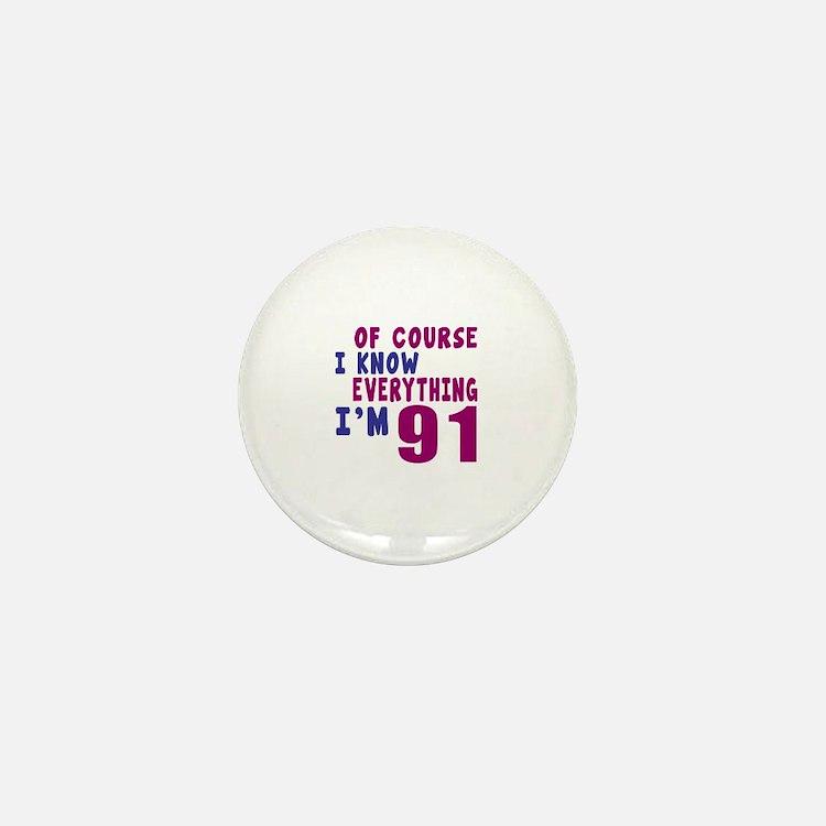 I Know Everythig I Am 91 Mini Button