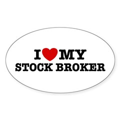 I Love My Stock Broker Oval Decal