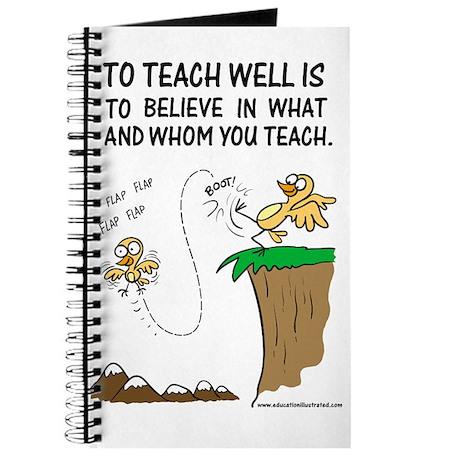Believe in Whom You Teach Journal
