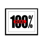 100 Percent Real Framed Panel Print