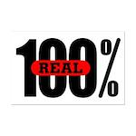 100 Percent Real Mini Poster Print