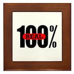 100 Percent Real Framed Tile