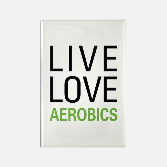 Live Love Aerobics Rectangle Magnet