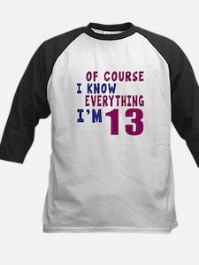 I Know Everythig I Am 13 Kids Baseball Jersey
