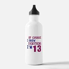 I Know Everythig I Am Water Bottle